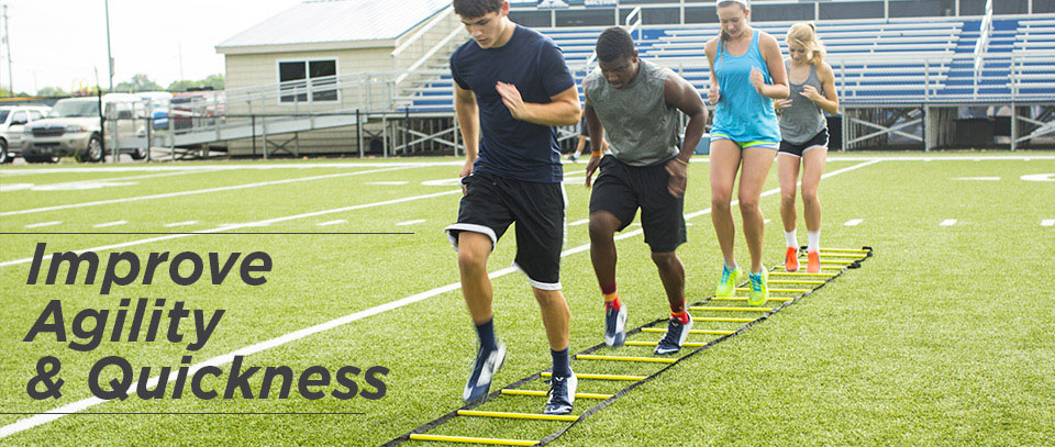 Improve Agility and Quickness