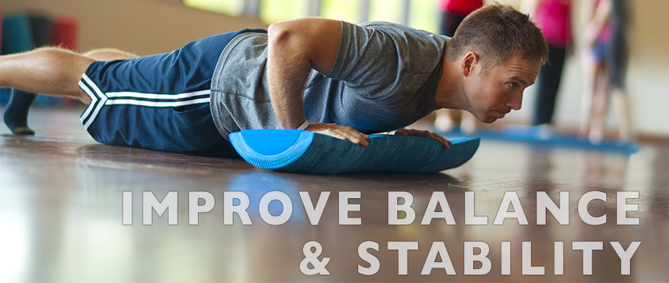 Improve Balance and Stability