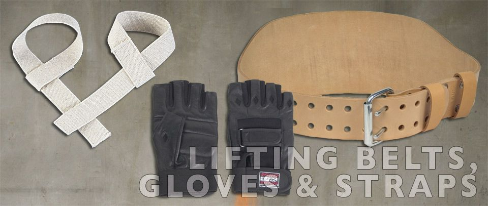 Lifting Belts, Gloves and Straps