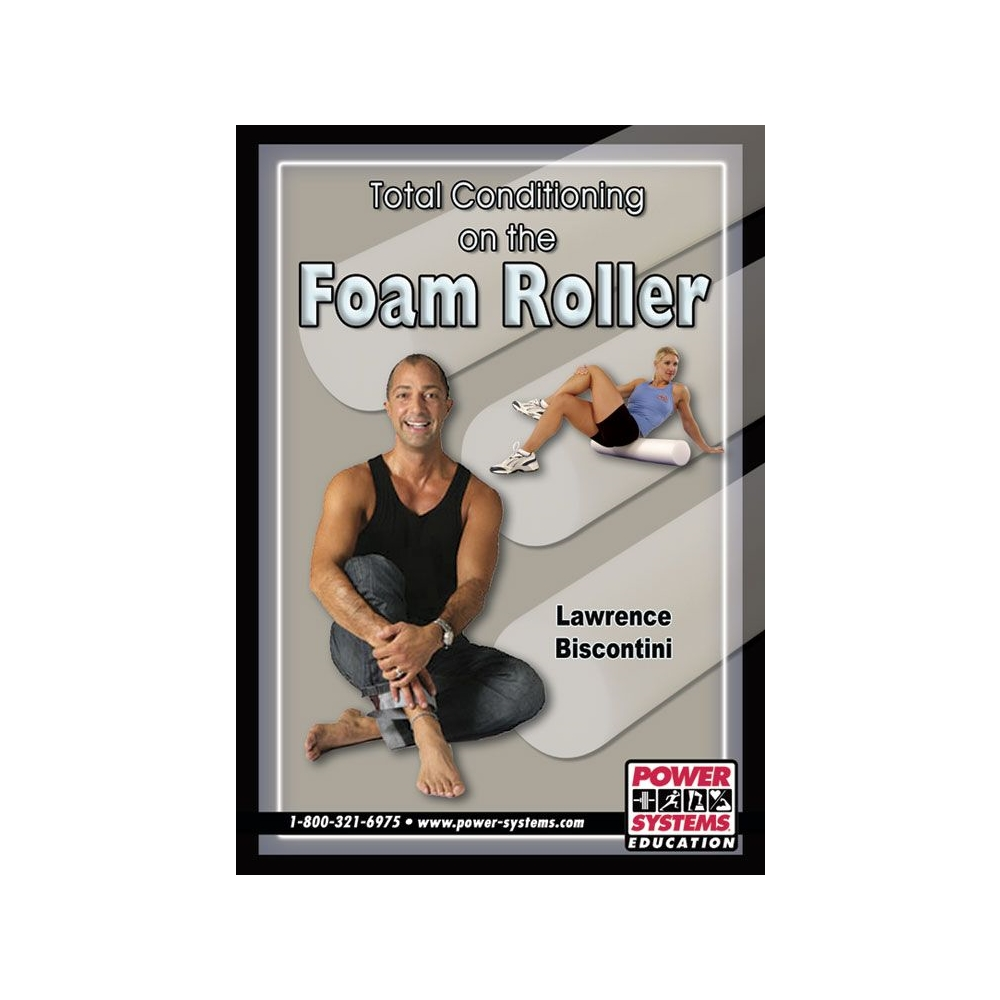 Total Conditioning on the Foam Roller DVD