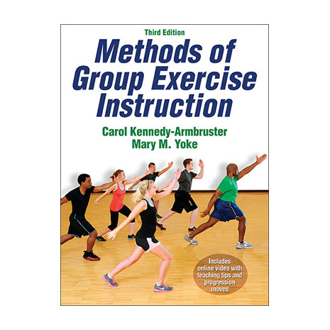 Methods of Group Exercise Instruction - 3rd Edition w/ Online Video
