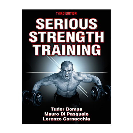 Serious Strength Training - 3rd Edition