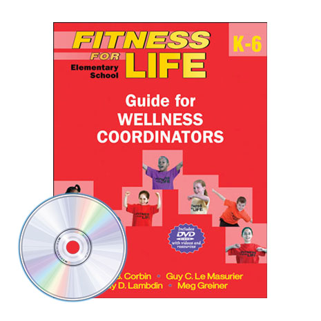 Fitness for Life Elementary School Guide for Wellness Coordinators