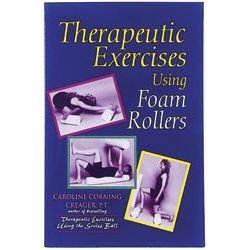 Therapeutic Exercises Using Foam Rollers Book